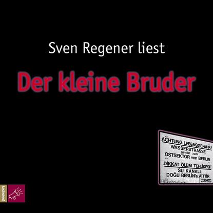 Sven Regener Der kleine Bruder недорого