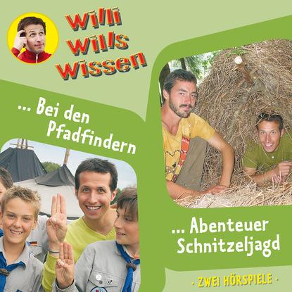 Фото - Jessica Sabasch Willi wills wissen, Folge 9: Bei den Pfadfindern / Abenteuer Schnitzeljagd kay wills wyma selbst ist das kind
