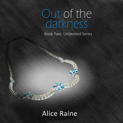 Фото - Alice Raine Out of the Darkness - Untwisted, Book 2 (Unabridged) stella a tack warrior