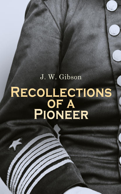 Recollections of a Pioneer фото