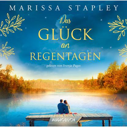 Marissa Stapley Das Glück an Regentagen (Ungekürzt) aimee erotisches an fremden orten 2 reiselust ungekürzt