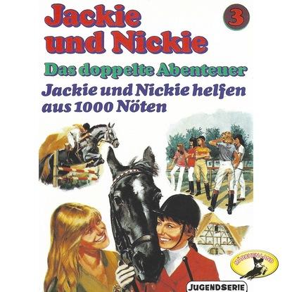 Gaby Martin Jackie und Nickie - Das doppelte Abenteuer, Original Version, Folge 3: Jackie und Nickie helfen aus 1000 Nöten платье jackie smart jackie smart mp002xw1h2d8