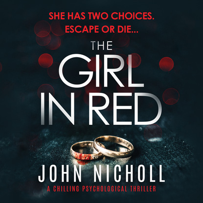 John Nicholl The Girl In Red (Unabridged) mary downing hahn the girl in the locked room unabridged
