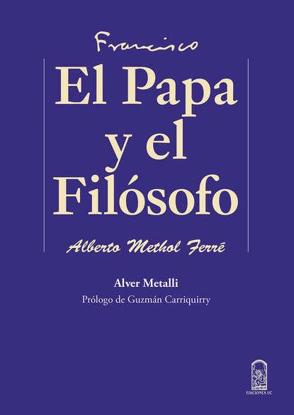 Alver Metalli El Papa y el filósofo miguel a palomino ¿qué le pasó al culto en américa latina
