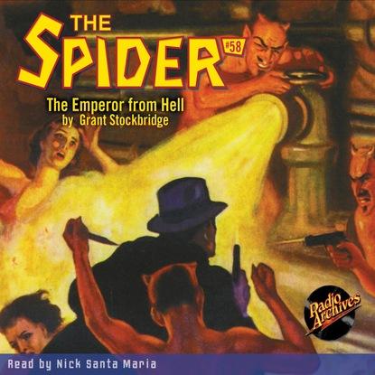 Фото - Grant Stockbridge The Emperor from Hell - The Spider 58 (Unabridged) grant stockbridge pirates from hell the spider 83 unabridged
