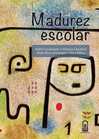Mabel Condemarín Madurez escolar stanislas dehaene la conciencia en el cerebro