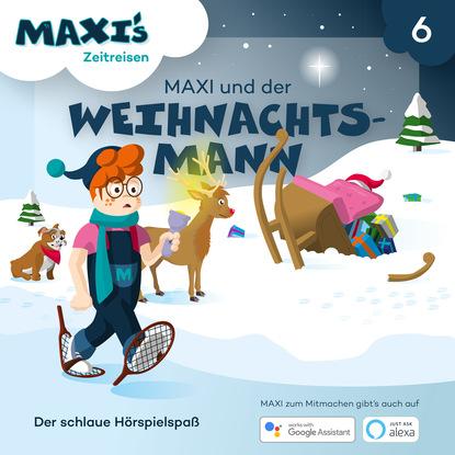 Jana Lüpke Maxi's Zeitreisen, Folge 6: Maxi und der Weihnachtsmann helga burster der letzte weihnachtsmann