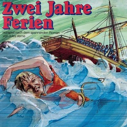 Жюль Верн Jules Verne, Zwei Jahre Ferien недорого