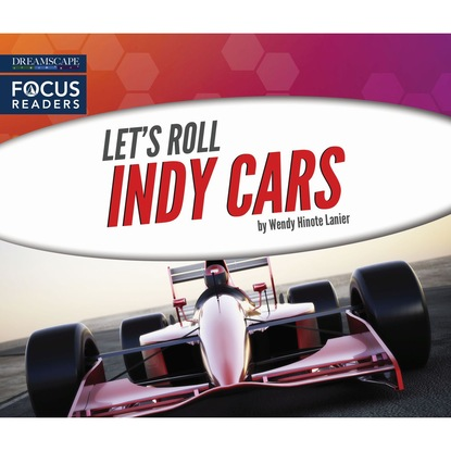 Wendy Hinote Lanier Indy Cars (Unabridged) elise lanier treading lightly