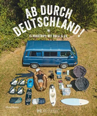 Oliver Raatz Reise-Bildband: Auf Abwegen. 15 Touren mit dem Bulli durch Deutschland. oliver raatz reise bildband auf abwegen 15 touren mit dem bulli durch deutschland