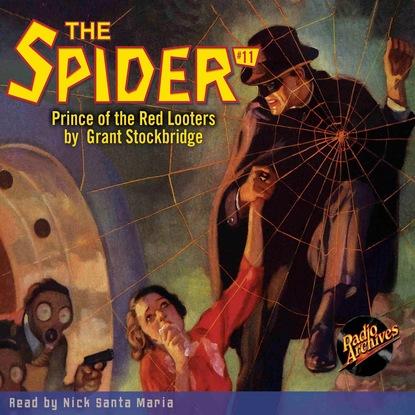 Фото - Grant Stockbridge Prince of the Red Looters - The Spider 11 (Unabridged) grant stockbridge pirates from hell the spider 83 unabridged