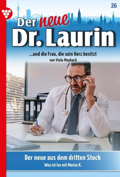 Der neue Dr. Laurin 26 – Arztroman