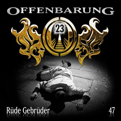 Offenbarung 23, Folge 47: Rüde Gebrüder фото