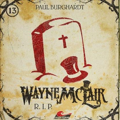 Paul Burghardt Wayne McLair, Folge 13: R.I.P. paul burghardt wayne mclair folge 6 der falsche franzose
