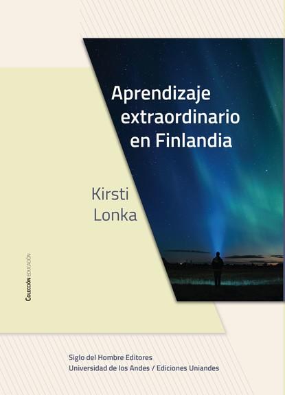 Kirsti Lonka Aprendizaje extraordinario en Finlandia