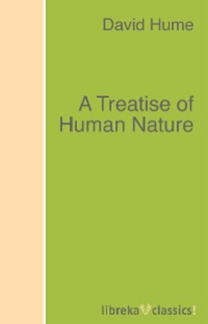 David Hume A Treatise of Human Nature david hume essays moral political and literary