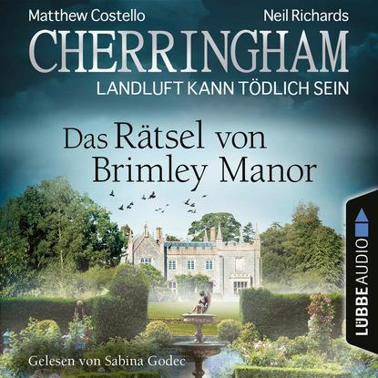 Matthew Costello Cherringham - Landluft kann tödlich sein, Folge 34: Das Rätsel von Brimley Manor (Ungekürzt) matthew costello cherringham landluft kann tödlich sein folge 16 das letzte rätsel