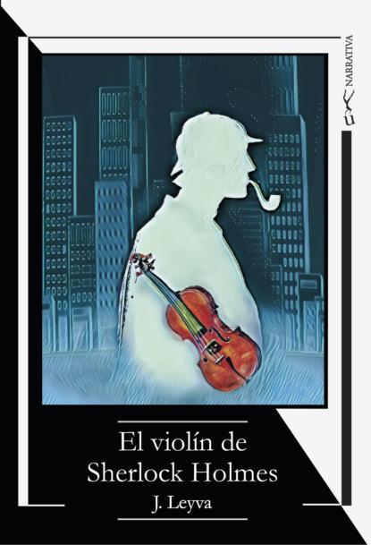 топ stradivarius stradivarius ix001xw00c12 J. Leyva El violín de Sherlock Holmes