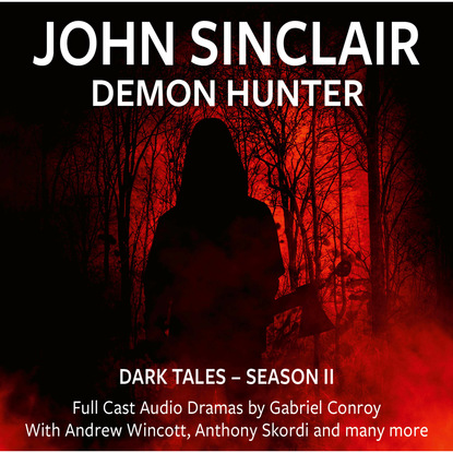 Gabriel Conroy John Sinclair Demon Hunter, 2, Episode 7-12 (Audio Movie) недорого