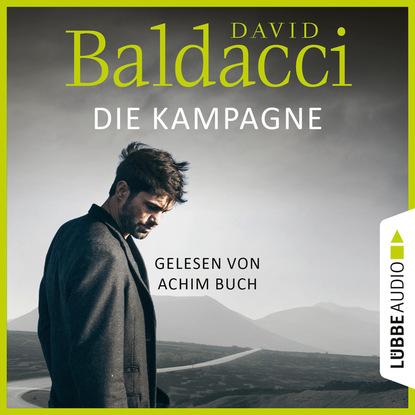 David Baldacci Die Kampagne - Shaw-Reihe, Teil 1 (Unabridged) недорого