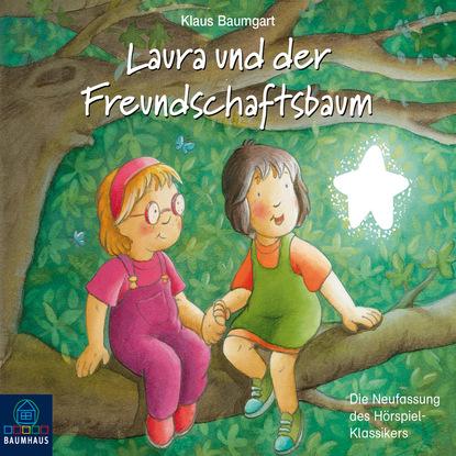 Klaus Baumgart Lauras Stern - Erstleser, Folge 6: Laura und der Freundschaftsbaum klaus baumgart lauras stern die show die hits aus der show