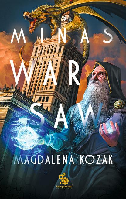 Magdalena Kozak Minas Warsaw him warsaw