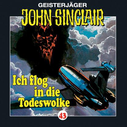 Jason Dark John Sinclair, Folge 43: Ich flog in die Todeswolke (1/2) jason dark vampirjagd die hexerin folge 2