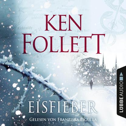 Кен Фоллетт Eisfieber недорого