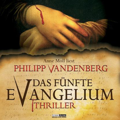 Philipp Vandenberg Das fünfte Evangelium philipp vandenberg das fünfte evangelium