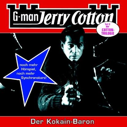 Jerry Cotton Jerry Cotton, Folge 16: Der Kokain-Baron jerry cotton jerry cotton folge 5 die letzte fahrt im jaguar