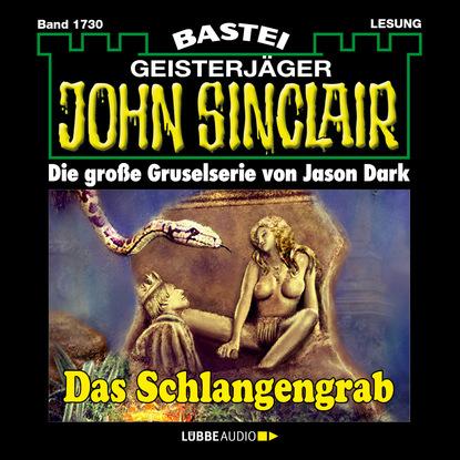 Jason Dark John Sinclair, Band 1730: Das Schlangengrab jason dark john sinclair band 1701 templer mirakel