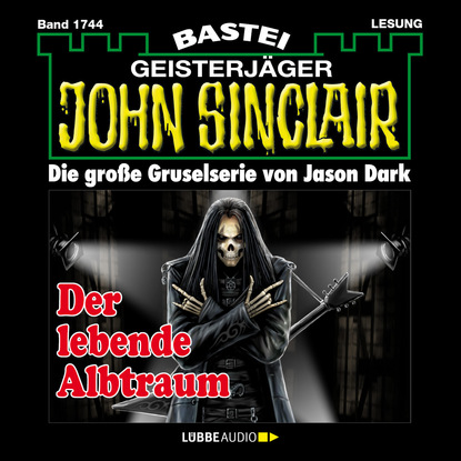 Jason Dark John Sinclair, Band 1744: Der lebende Albtraum jason dark john sinclair band 1711 der mond mönch