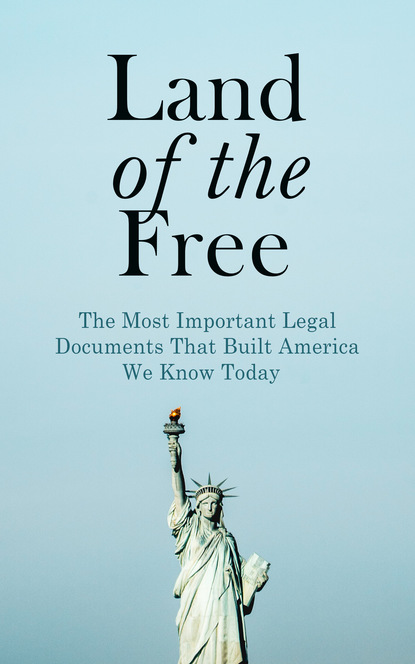U.S. Congress Land of the Free: The Most Important Legal Documents That Built America We Know Today cursed in the act