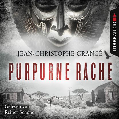 Фото - Jean-Christophe Grangé Purpurne Rache (Ungekürzt) jean christophe grangé der steinerne kreis
