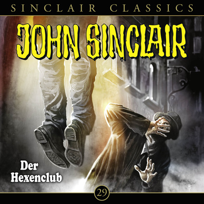 Jason Dark John Sinclair - Classics, Folge 29: Der Hexenclub недорого