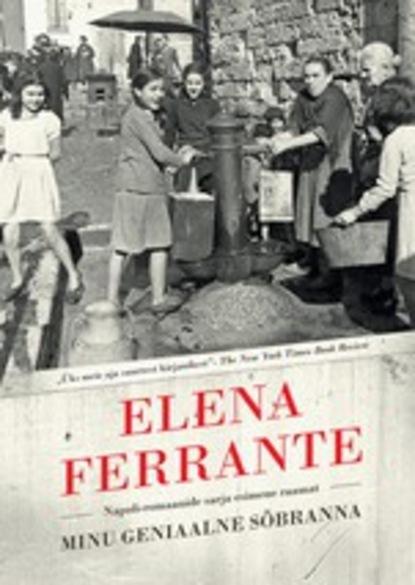 Elena Ferrante Minu geniaalne sõbranna недорого