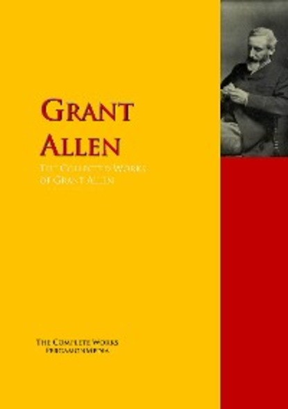 Allen Grant The Collected Works of Grant Allen allen grant miss cayley s adventures