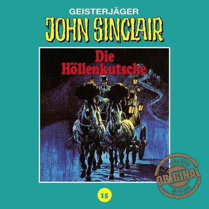 Jason Dark John Sinclair, Tonstudio Braun, Folge 15: Die Höllenkutsche. Teil 1 von 2 jason dark john sinclair tonstudio braun folge 17 die drohung teil 1 von 3
