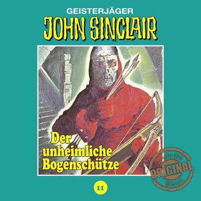 Jason Dark John Sinclair, Tonstudio Braun, Folge 11: Der unheimliche Bogenschütze jason dark john sinclair tonstudio braun folge 42 sakuro der dämon