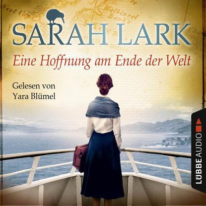 Sarah Lark Eine Hoffnung am Ende der Welt недорого