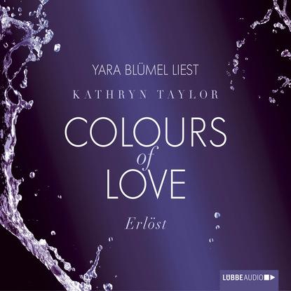 Kathryn Taylor Erlöst - Colours of Love недорого