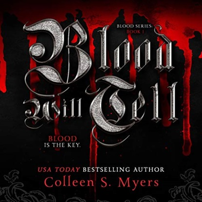Фото - Colleen S. Myers Blood Will Tell - The Blood is the Key - The Blood series, Book 1 (Unadbridged) royal blood
