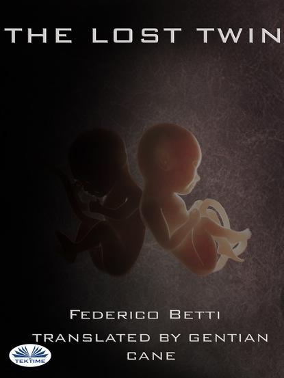 Federico Betti The Lost Twin federico betti atropos