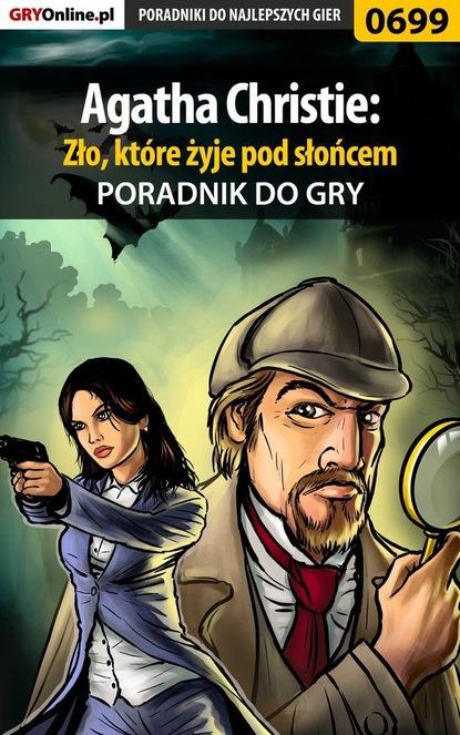 Bartosz Sidzina «bartek» Agatha Christie: Zło, które żyje pod słońcem