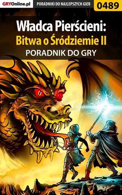 Daniel Sodkiewicz «Kull» Władca Pierścieni: Bitwa o Śródziemie II soman chainani akademia dobra i zła 4 droga do sławy