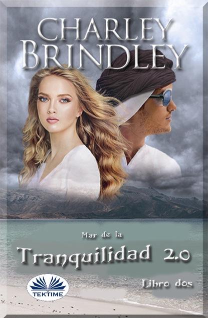 lesley choyce sea of tranquility Charley Brindley Mar De La Tranquilidad 2.0