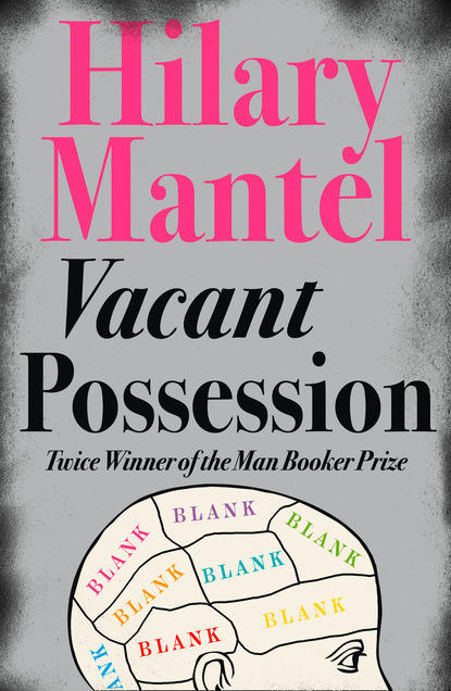 Hilary Mantel Vacant Possession недорого