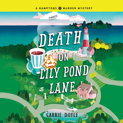Death on Lily Pond Lane - Hamptons Murder Mysteries, Book 2 (Unabridged)