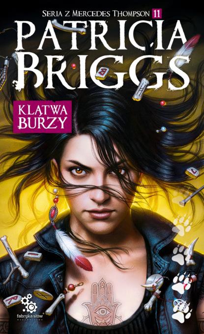 Patricia Briggs Klątwa burzy недорого