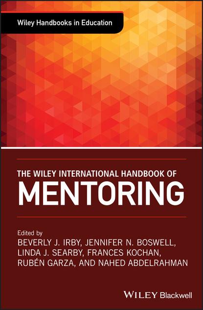 Группа авторов The Wiley International Handbook of Mentoring недорого